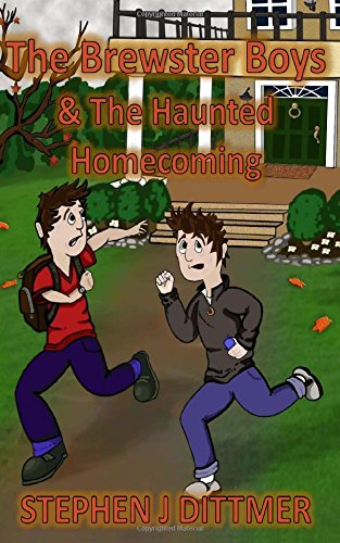 The Brewster Boys & the Haunted Homecoming